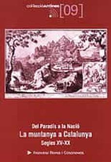 Permacultivo.es Del Paradis A La Nacio: La Muntanya A Catalunya S.xv-xx Image