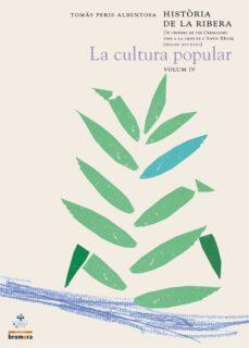 Permacultivo.es La Cultura Popular (Vol. Iv): Historia De La Ribera: De Vespres D E Les Germanies Fins A La Crisi De L Antic Regim (Segles Xvi-xviii) Image