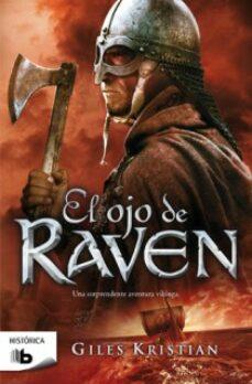 E-books descargas gratuitas EL OJO DE RAVEN de GILES KRISTIAN (Spanish Edition) 9788498726411