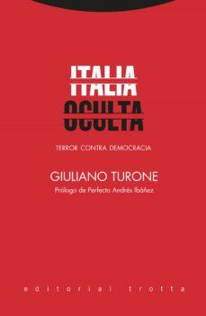 Descargas de libros de texto electrónicos ITALIA OCULTA FB2 DJVU PDB en español de GIULIANO TURONE 9788498798111