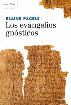 los evangelios gnósticos-elaine pagels-9788498928211