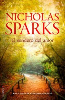 Descargar libros electrónicos gratis kindle pc EL SENDERO DEL AMOR 9788499187211 de NICHOLAS SPARKS en español FB2 iBook