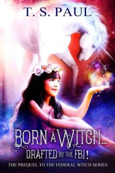 born a witch... drafted by the fbi (ebook)-9788832542011