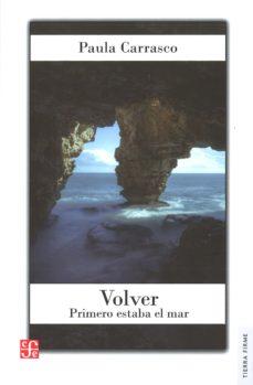 Mrnice.mx Volver. Primero Estaba El Mar Image