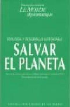 Cdaea.es Ecologia Y Desarrollo Sustentable: Salvar El Planeta Image