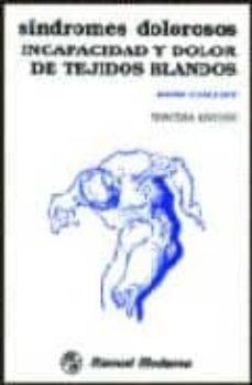 Enmarchaporlobasico.es Sindromes Dolorosos: Incapacidad Y Dolor De Tejidos Blandos Image