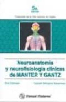 Descargar ebooks gratuitos para iphone NEUROANATOMIA Y NEUROFISIOLOGIA CLINICAS DE MANTER Y GATZ (5ª ED. )