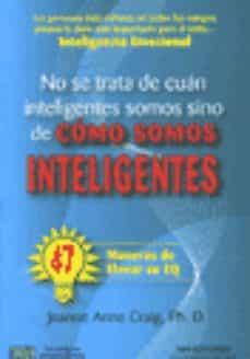 Cdaea.es No Se Trata De Cuan Inteligentes Somos Sino De Como Somos Intelig Entes Image