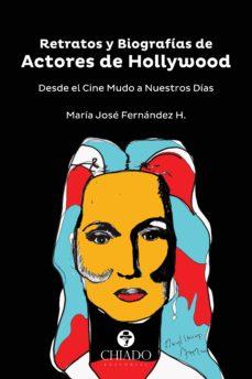 retratos y biografías de actores de hollywood (ebook)-maria jose fernandez h.-9789895212811