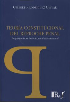 Geekmag.es Teoría Constitucional Del Reproche Penal Image