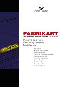 Followusmedia.es Fabrikart, Arte, Tecnologia, Industria, Sociedad Nº 11 Image
