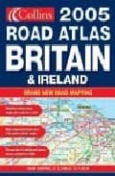 Relaismarechiaro.it 2005 Collins Road Atlas Britain And Ireland Image