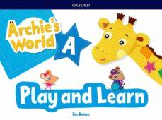 Ebook epub descarga gratuita ARCHIE S WORLD A PLAY & LEARN PACK