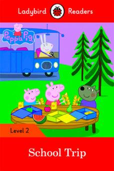 Descargar libros de italiano kindle PEPPA PIG: SCHOOL TRIP - LADYBIRD READERS LEVEL 2