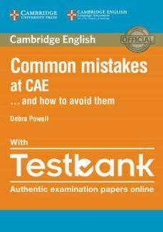 Descarga de libros en línea COMMON MISTAKES CAE. HOW TO AVOID THEM/ TESTBANK (Literatura española) 9781316629321