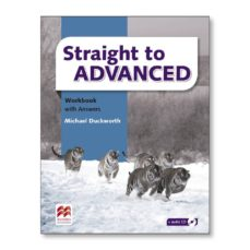 Descargar gratis audiolibro en línea STRAIGHT TO ADVANCED WORKBOOK WITH ANSWERS PACK de AA.VV. (Literatura española) ePub FB2
