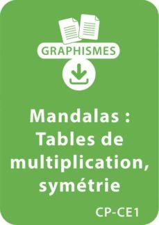 mandalas d'apprentissage cp/ce1 - tables de multiplication / symétrie (ebook)-armelle géninet-9782725666921