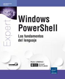 Bressoamisuradi.it Windows Powershell: Los Fundamentos Del Lenguaje Image