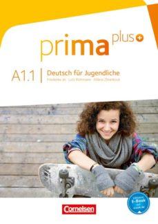 Libros electrónicos gratis para descargar en iPhone PRIMA PLUS A1.1 LIBRO DE CURSO de  (Literatura española) 9783061206321