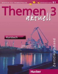 Leer el libro electrónico en línea THEMEN AKTUELL 3. KURSBUCH (NIVEAUSTUFE B1) FB2 DJVU MOBI