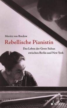 rebellische pianistin (ebook)-moritz von bredow-9783795786021