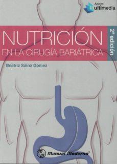 Descargar libros de texto a la computadora. NUTRICION EN LA CIRUGIA BARIATRICA (2ª ED.) ePub RTF 9786074486421