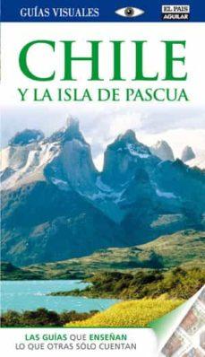 Enmarchaporlobasico.es Chile Y La Isla De Pascua 2012 (Guias Visuales) Image