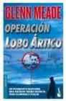 Valentifaineros20015.es Operacion Lobo Artico Image