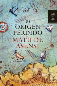 Amazon stealth descargar ebook gratis EL ORIGEN PERDIDO de MATILDE ASENSI DJVU PDB 9788408068921