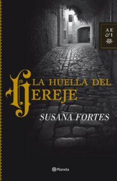 Ebook descargas de libros electrónicos gratis LA HUELLA DEL HEREJE PDB de SUSANA FORTES