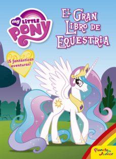 Followusmedia.es My Little Pony. El Gran Libro De Equestria Image