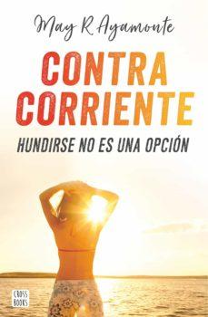 contra corriente-may r. ayamonte-9788408185321