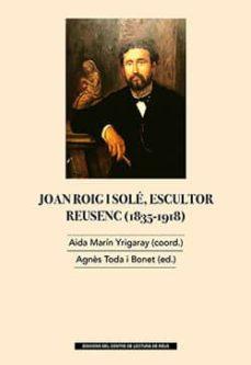 Costosdelaimpunidad.mx Joan Roig I Sole, Escultor Reusenc (1835-1918) Image