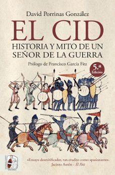 Ojpa.es El Cid. Historia Y Mito De Un Señor De La Guerra Image