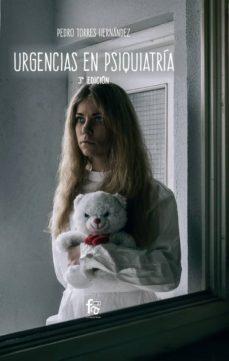 Descarga de libros de texto en línea. URGENCIAS EN PSIQUIATRIA (3ª ED.) in Spanish FB2 de PEDRO TORRES HERNANDEZ 9788413236421