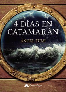 Descargar libros google libros pdf en línea 4 DÍAS EN CATAMARÁN