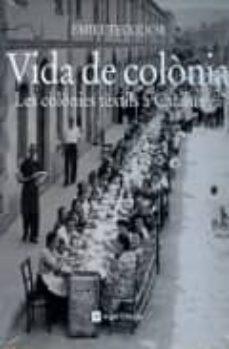 vida de colonia-emili teixidor-9788415002321