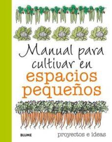 Emprende2020.es Manual Para Cultivar En Espacios Pequeños Image