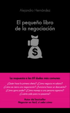 el pequeño libro de la negociacion-alejandro hernandez-9788416253821
