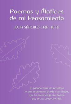 poemas y matices de mi pensamiento (ebook)-julia sánchez-caja nieto-9788416362721