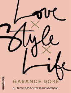 love. style. life-garance dore-9788416498321