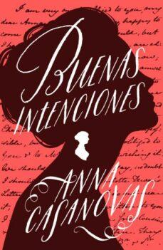 buenas intenciones-anna casanovas-9788416517121