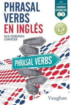 Free it ebooks descargar pdf PHRASAL VERBS EN INGLES QUE DEBERIAS CONOCER 9788416667321  de  (Spanish Edition)