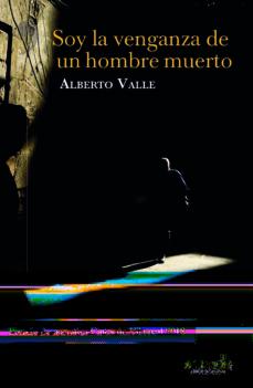 Descarga gratuita de los más vendidos. SOY LA VENGANZA DEL HOMBRE MUERTO en español 9788417077921