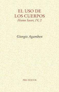 Mrnice.mx El Uso De Los Cuerpos (Homo Sacer, Iv,2) Image