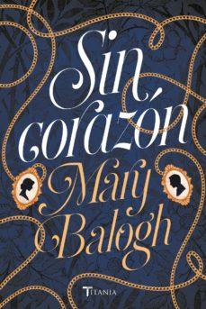sin corazón (ebook)-mary balogh-9788417180621