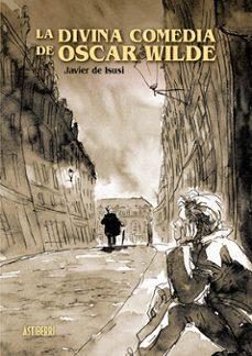 Javiercoterillo.es La Divina Comedia De Oscar Wilde Image