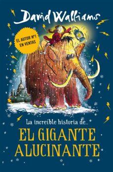 la increíble historia de... el gigante alucinante (ebook)-david walliams-9788417671921