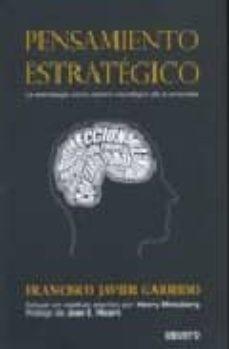 pensamiento estrategico: la estrategia como centro neuralgico de la empresa-francisco javier garrido-9788423425921