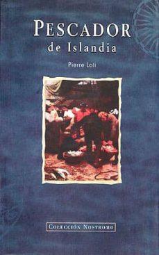 Descargar ebook en pdf gratis PESCADOR DE ISLANDIA (Literatura española) MOBI PDB FB2